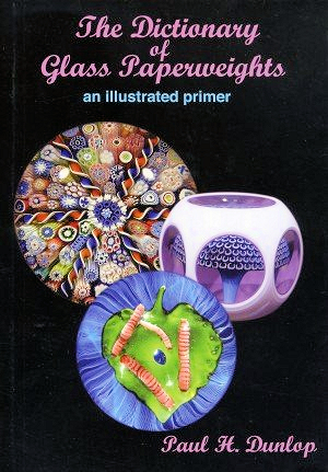 Dictionary of Paperweights 2010