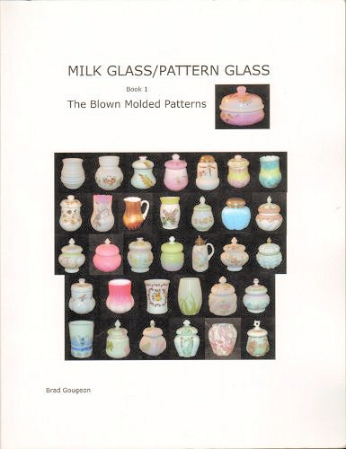 Milk glass pattern book by Gougeon 2011