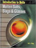 Molten Salts Slags and Glasses 2006