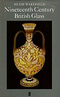 19th C British Glass 1982